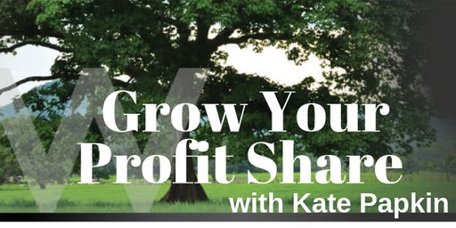 Grow Your Profit Share with Kate Papkin