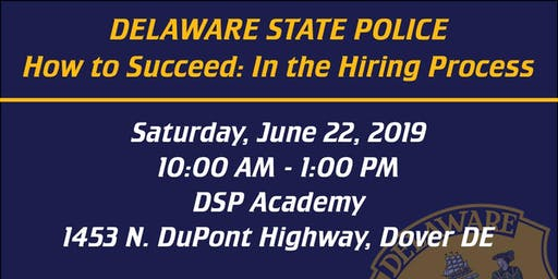 How to Succeed: In the Delaware State Police Hiring Process