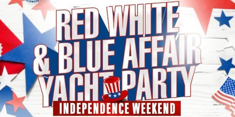 7/3 RED WHITE & BLUE AFFAIR  YACHT PARTY INDEPENDECE WEEKEND @ ART GALLERY tickets