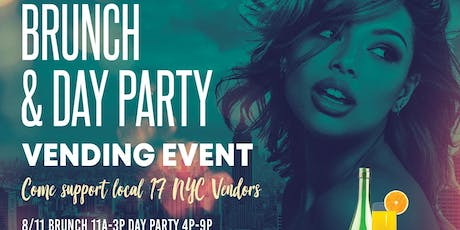 Brunch/ Day Party Multi-Vendor Event tickets