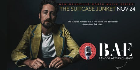 The Suitcase Junket presented by New Nashville North at the BAE Ballroom tickets