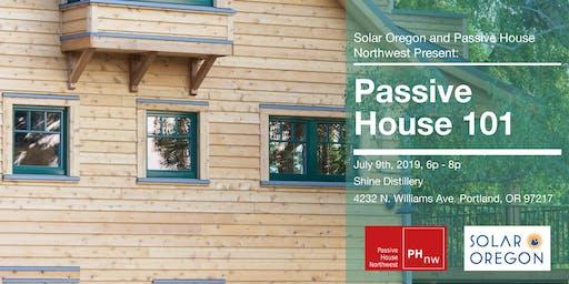 Solar Oregon and Passive House Northwest present: Passive House 101