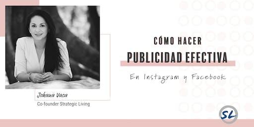 Cómo Hacer Publicidad Efectiva en Instagram y Facebook