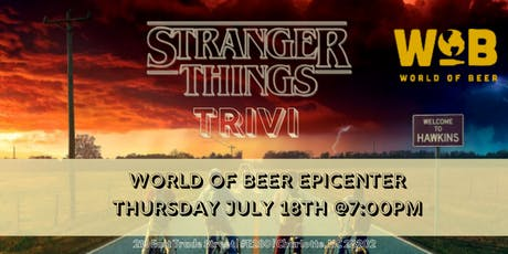 Stranger Things Trivia at World of Beer Charlotte tickets