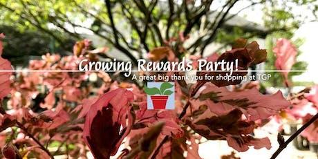 Growing Rewards Party tickets