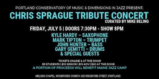 DIJ: Chris Sprague Tribute Concert