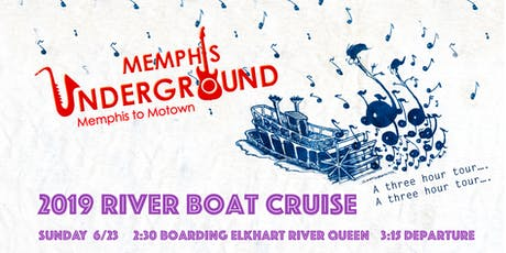 2019 Riverboat Cruise with Memphis Underground tickets