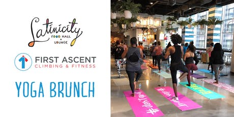 First Ascent Yoga Brunch at Latinicity! tickets