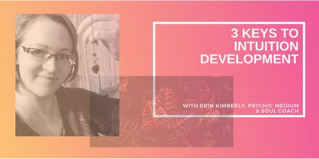 3 Keys to Intuition Development tickets