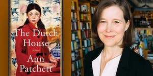 "Meet ANN PATCHETT discussing ""TheDutch House""..."