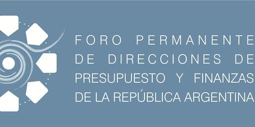 XXXVII REUNIÓN PLENARIA DEL FORO PERMANENTE DE DIRECCIONES PRESUPUESTO Y FINANZAS MENDOZA 2019