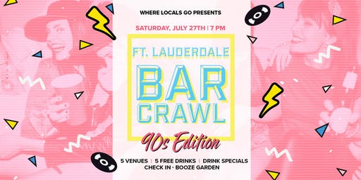 90's Edition Bar Crawl Ft. Lauderdale