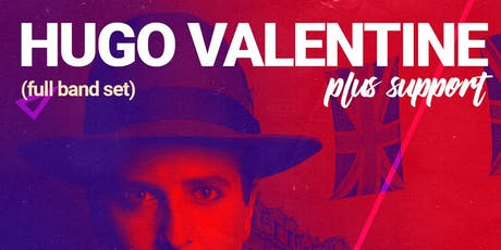 Hugo Valentine @ 229 The Venue tickets