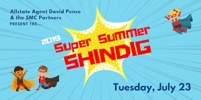 2019 Super Summer Shindig: Part of the SMC Gives Event Series