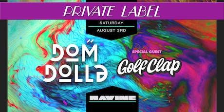 Private Label: Dom Dolla & Golf Clap - Ravine Atlanta tickets