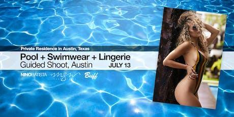 Pool + Swimwear + Lingerie Guided Shoot, Austin tickets