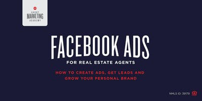 Agent Marketing Academy: FaceBook Advertising and More