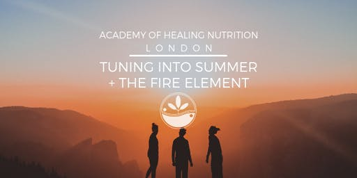 Tuning into Summer & the Fire Element
