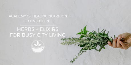 Herbs & Elixirs for Busy City Living tickets