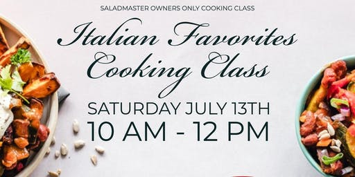 Saladmaster Owners Only: Italian Favorites