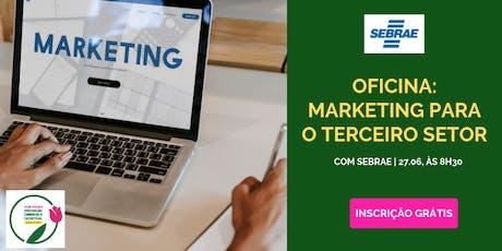 Oficina: Marketing para o terceiro setor | ACIB Mulher e SEBRAE SP ingressos