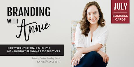 Branding with Annie: Business Cards Workshop tickets