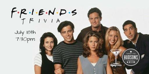 Friends Trivia - July 18, 7:30pm - Hudsons Lethbridge