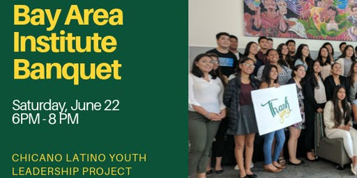6th Annual  Bay Area Institute - CLYLP Banquet Night