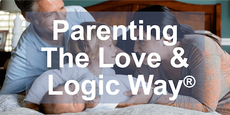 Parenting the Love and Logic Way®, Weber County DWS, Class #4722 tickets