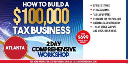 HOW TO BUILD A $100,000 TAX BUSINESS