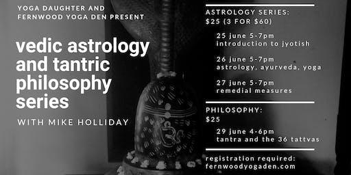 Vedic Astrology & Tantric Yoga Philosophy Workshops