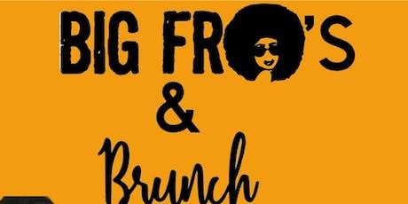 Big Fro's & Brunch tickets