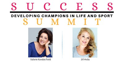 Success Summit: Developing Champions in Life and Sport (2 Sessions)