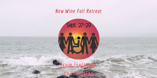New Wine Fall Retreat 2019