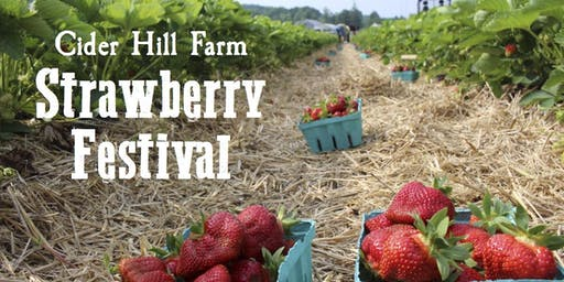 Cider Hill Farm Strawberry Festival