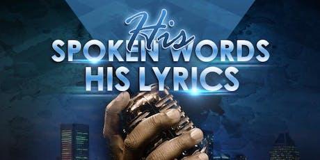 His Spoken Words His Lyrics tickets