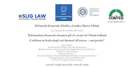 IL CONSOLATO GENERALE D'ITALIA A LONDRA INCONTRA GLI AVVOCATI ED I NOTAI ITALIANI tickets