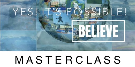 YES! IT'S POSSIBLE! A 3-hour Masterclass