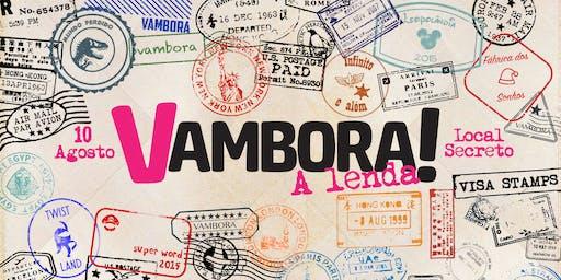 Vambora: A Lenda!