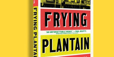 The Eh List Presents: Frying Plantain by Zalika Reid-Benta tickets
