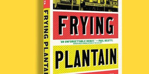 The Eh List Presents: Frying Plantain by Zalika Reid-Benta
