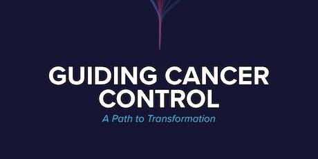 Public Webinar Release:  Guiding Cancer Control: A Path to Transformation tickets