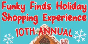 10th Annual Funky Finds Holiday Shopping Experience