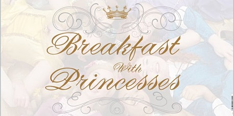 Breakfast with Princesses tickets