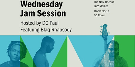 Wednesday Night Jam hosted by DC Paul w/ Blaq Rhapsody tickets