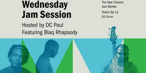 Wednesday Night Jam hosted by DC Paul w/ Blaq Rhapsody