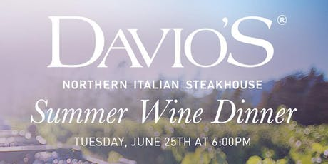 Summer Wine Dinner at Davio's Braintree  tickets