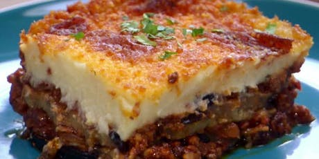 Taste of Greece Cooking Class - Fall Harvest Featuring Moussaka tickets