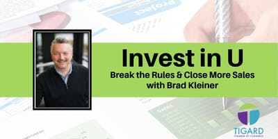 Invest in U - Break the Rules and Close More Sales