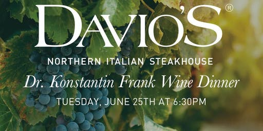 Dr. Konstantin Frank Wine Dinner at Davio's Lynnfield